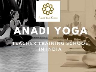Anadi Yoga - Teacher Training School in India