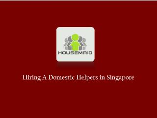 Looking For A Domestic Helper