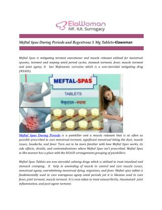 Meftal Spas During Periods and Regestrone 5 Mg Tablets