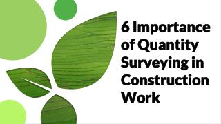 6 Importance of quantity surveying in construction work