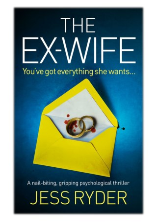 [PDF] Free Download The Ex-Wife By Jess Ryder