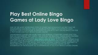 Play Best Online Bingo Games at Lady Love Bingo