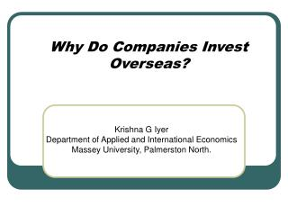 Why Do Companies Invest Overseas?