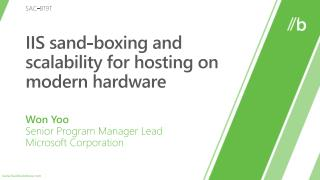 IIS sand-boxing and scalability for hosting on modern hardware