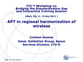 APT in regional harmonization of wireless