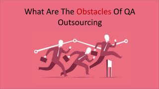 What Are The Obstacles Of Outsourcing