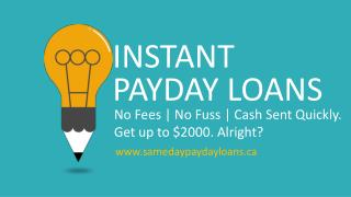 Instant Payday Loans – Get Money $2000 Same Day!