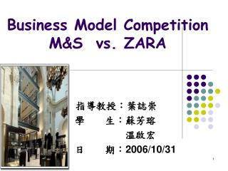 Business Model Competition M&S  vs. ZARA