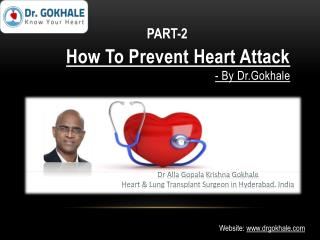 How To Prevent Heart Attack by Dr.Gokhale PART-2