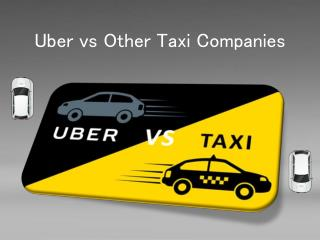 Uber vs Other Taxi Companies