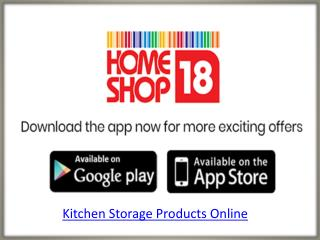 Shop for Kitchen Storage Online in India at HomeShop18