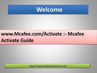www.Mcafee.com/Activate :- Mcafee Activate Guide