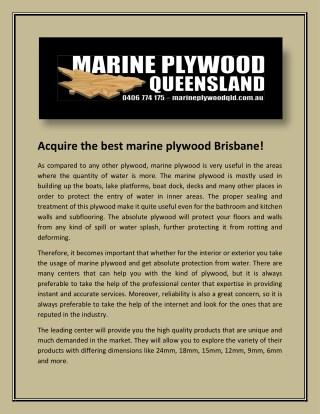 Acquire the best marine plywood Brisbane!