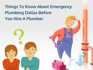 Things To Know About Emergency Plumbing Dallas Before You Hire A Plumber