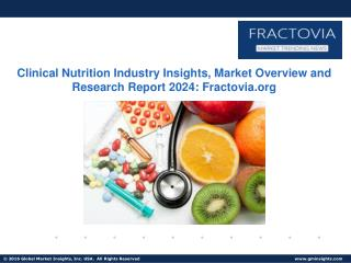Clinical Nutrition market to grow steadily in size till 2024