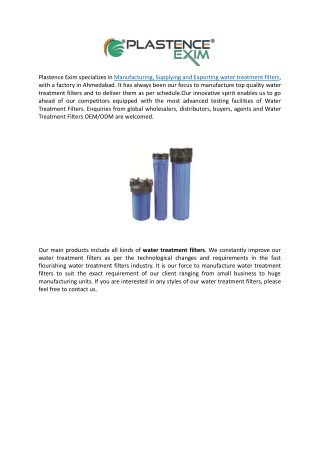 Plastence Exim - Best Water Treatment Filters Manufacturer in India