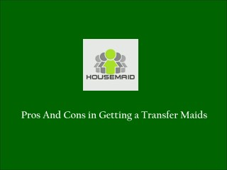 Hire A Transfer Maids