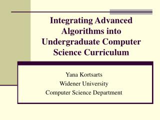 Integrating Advanced Algorithms into Undergraduate Computer Science Curriculum