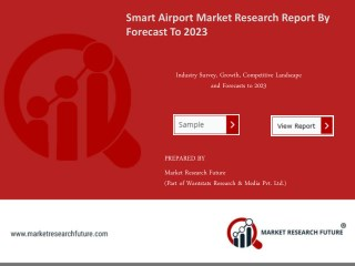 Smart Airport Market Research Report – Forecast to 2023