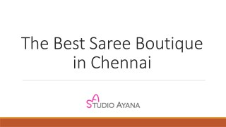The best saree Boutique in Chennai