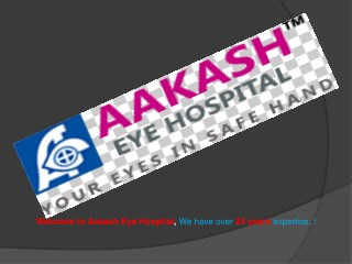 EYE CARE HOSPITAL | AAKASH EYE HOSPITAL