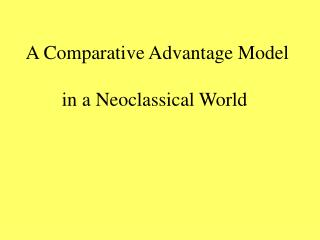 A Comparative Advantage Model