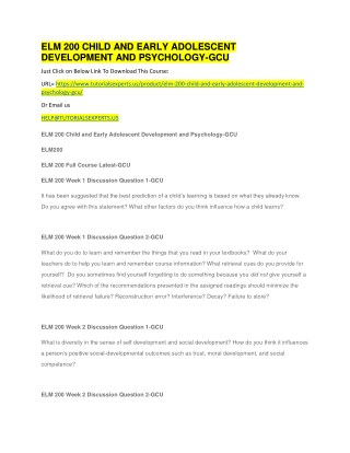 ELM 200 CHILD AND EARLY ADOLESCENT DEVELOPMENT AND PSYCHOLOGY -GCU