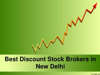 Best Discount Stock Brokers in New Delhi