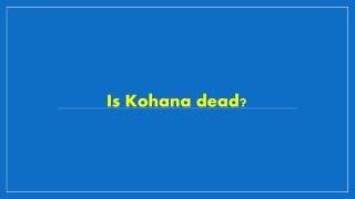 Is Kohana dead?