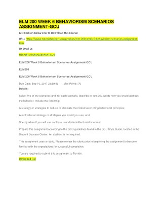 ELM 200 WEEK 6 BEHAVIORISM SCENARIOS ASSIGNMENT-GCU
