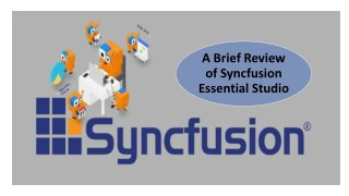 A Brief Review of Syncfusion Essential Studio