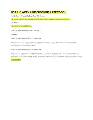 HCA 610 WEEK 8 DISCUSSIONS LATEST-GCU
