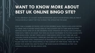 Want to know more about best UK online bingo Site?