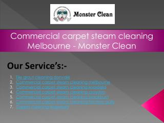Commercial carpet steam cleaning Melbourne - Monster Clean