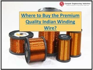 Where to Buy the Premium Quality Indian Winding Wire?