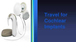 Travel for Cochlear Implants