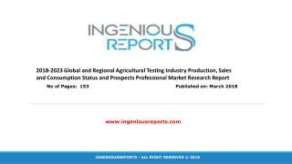 Detailed Market Analysis Report for AGRICULTURE TESTING by IngeniousReports