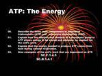 ATP: The Energy