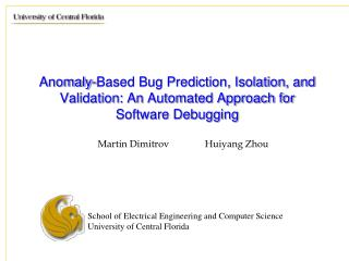 Anomaly-Based Bug Prediction, Isolation, and Validation: An Automated Approach for Software Debugging