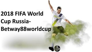 2018 FIFA World Cup Russia-Betway88worldcup