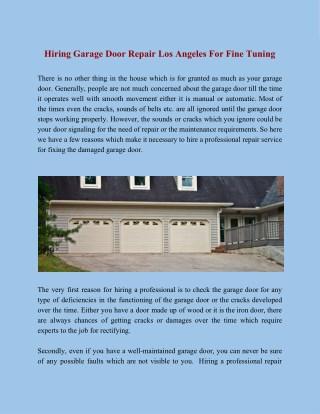 Hiring Garage Door Repair Los Angeles For Fine Tuning