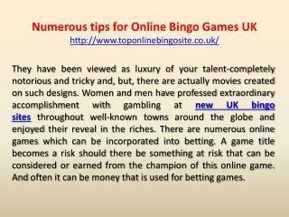 Numerous tips for Online Bingo Games UK