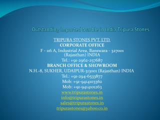 Outstanding Imported Marble in India Tripura Stones