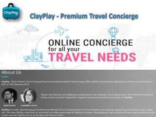 Clay Play: Premium Travel Concierge India