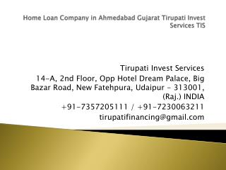 Home Loan Company in Ahmedabad Gujarat Tirupati Invest Services TIS