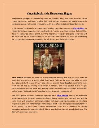 Vince Rabiola - His Three New Singles