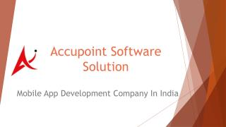Mobile App development company in India and App Development Service By Accupoint Software Solution