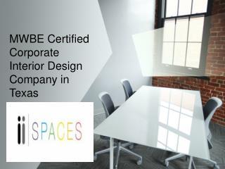 MWBE Certified Corporate Interior Design Company in Texas