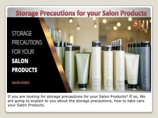 Storage Precautions for your Salon Products