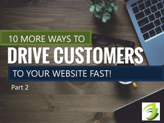 10 Ways To Drive Traffic To Your Website - Part II - SKARTEC Digital Marketing Academy